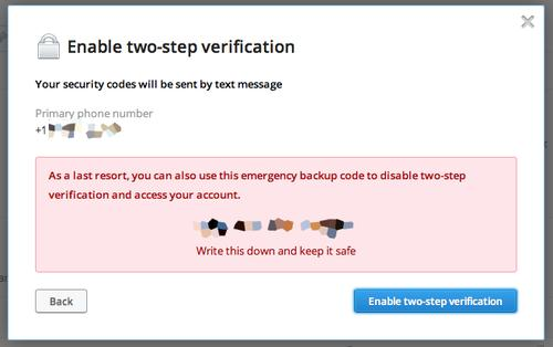 Dropbox will give you an emergency code to enter in case you can't get into your account.