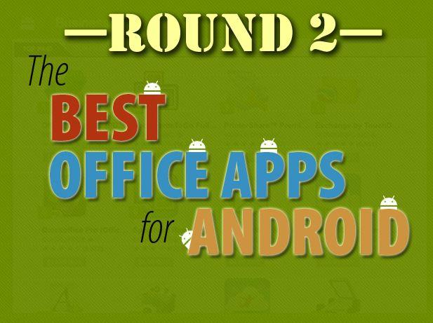 In Pictures: Best office apps for Android - Slideshow - PC