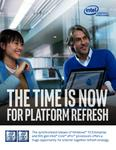The Time Is Now for Platform Refresh