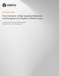 From Enterprise to Edge: Speeding Deployment and Management of Complex IT Infrastructures